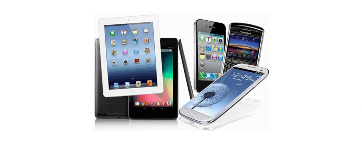 Mobile Phones and Tablets